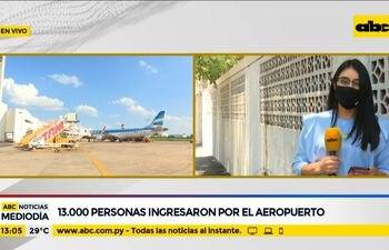 13.000 personas ya ingresaron por el Aeropuerto
