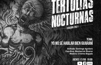 Afiche promocional de las Tertulias Nocturnas. Hoy el tema es: «Yo no sé hablar bien guaraní»