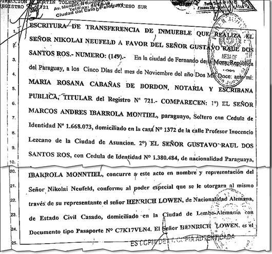 Marcos Ibarrola, apoderado del apoderado de Neufeld, entregó la propiedad a Dos Santos. El alemán los desconoce.