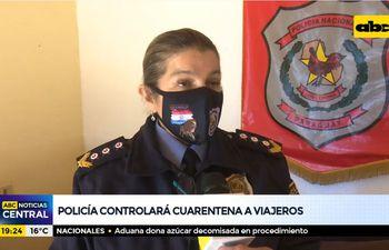 Policía controlará cuarentena a viajeros