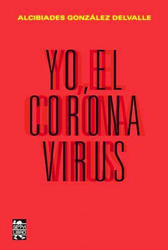 El virus tiene la palabra