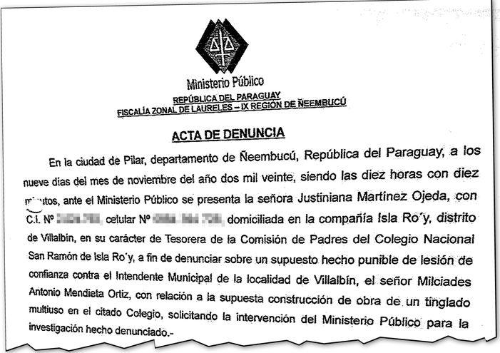 La denuncia presentada en noviembre del año pasado contra el intendente de Villalbín, por pago por obras fantasmas.