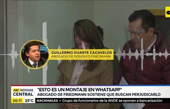 "Abogado de Friedmann: ""Esto es un montaje en WhatsApp"""