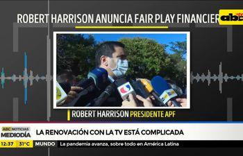 Robert Harrison anunció fair play financiero para el 2021