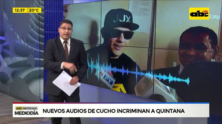 Nuevos audios de Cucho incriminan a Quintana