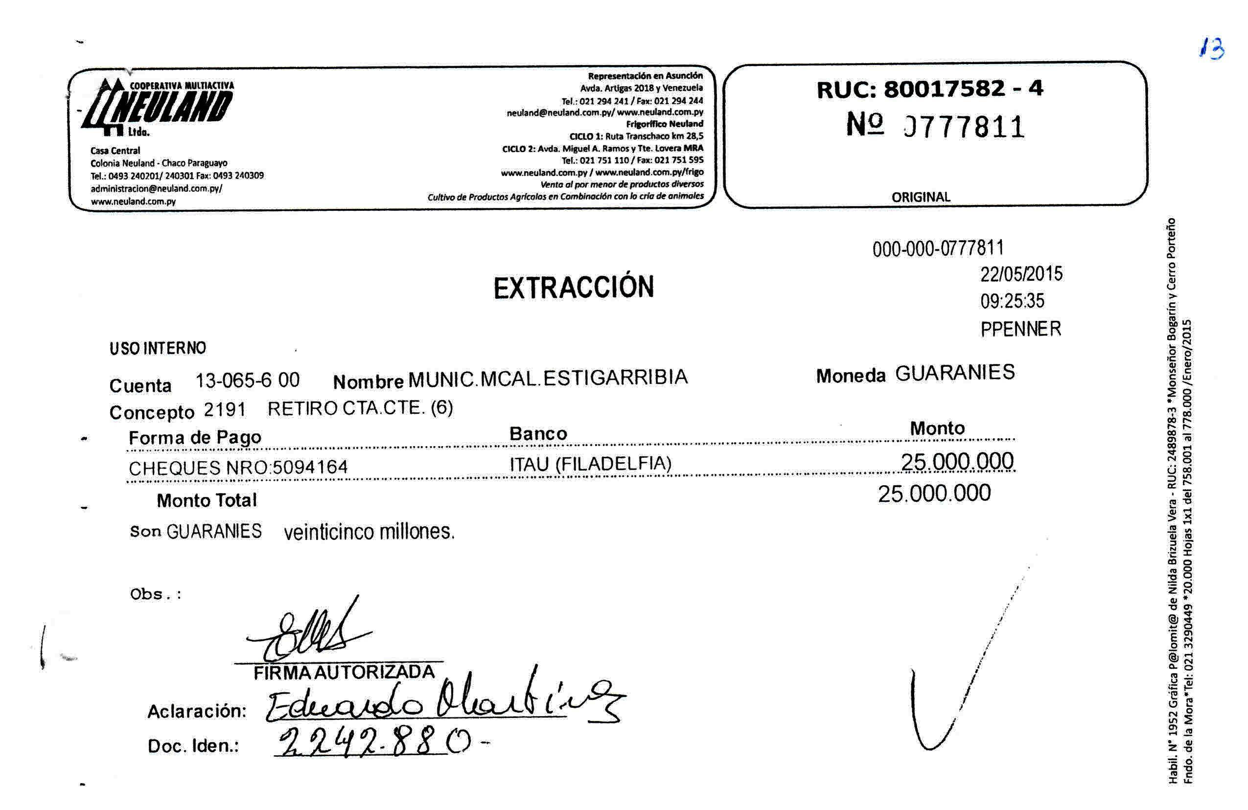 El 22 de mayo de 2015, el concejal Martínez volvió a realizar dos extracciones.